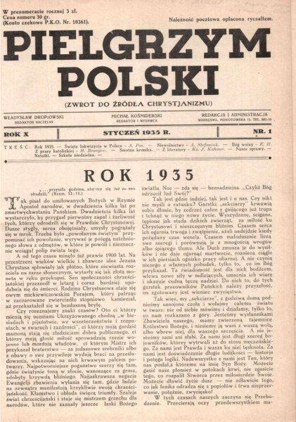 Pielgrzym Polski. (Zwrot do źródła chrystjanizmu). [Miesięcznik]. Red. nacz. W.Dropiowski. Red. i wydawca M.Kośmider.