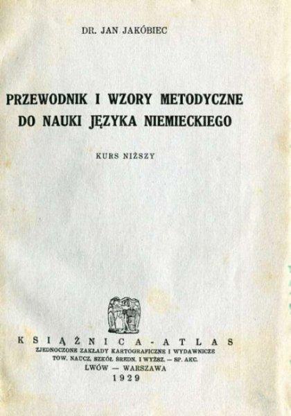 Jakóbiec Jan - Przewodnik i wzory metodyczne do nauki języka niemieckiego