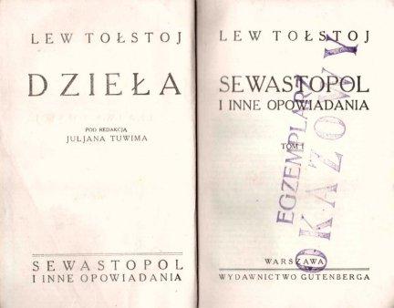 Tołstoj Lew - Sewastopol i inne opowiadania. T.1-2 (w 1 wol.)