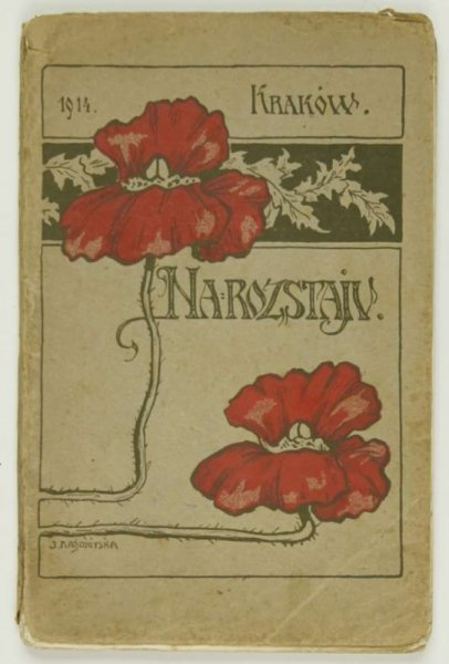 Na rozstaju. Książka pamiątkowa uczennic VIII klasy Gimnazyum H. Strażyńskiej w Krakowie w roku szkolnym 1913-1914.