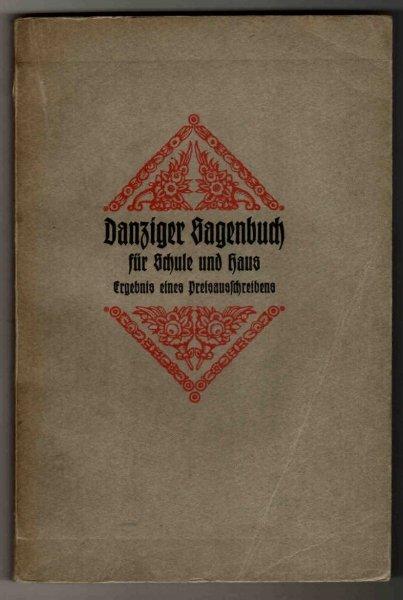 Danziger Sagenbuch fur Schule und Haus