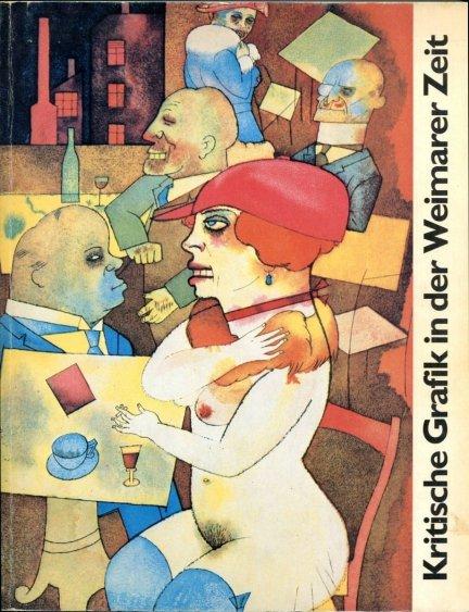 Kritische Grafik in der Weimarer Zeit