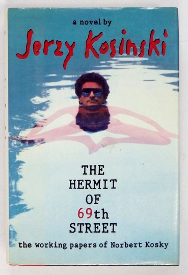 Kosiński Jerzy - The Hermit of the 69th Street. The Working Papers of Norbert Kosky. Wyd.I