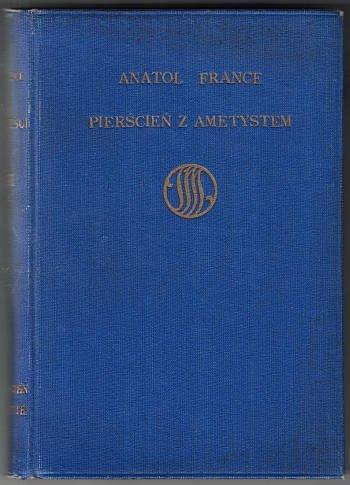 FRANCE Anatol - Pierścień z ametystem