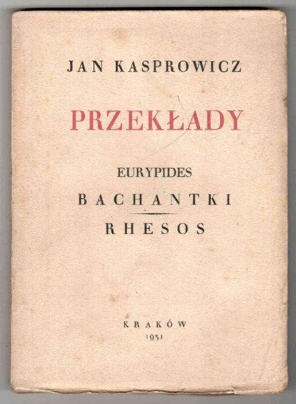 Kasprowicz Jan - Przekłady. T.1-15.