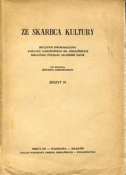 Ze Skarbca Kultury. Zesz. 19. 1967.