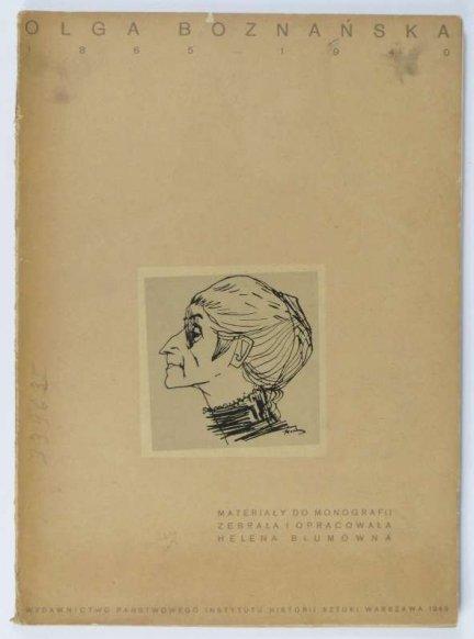 Blumówna Helena - Olga Boznańska. 1865-1940. Materiały do monografii.
