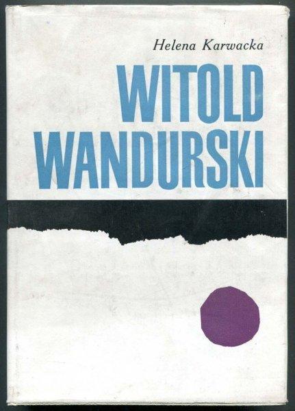 Karwacka Helena - Witold Wandurski.
