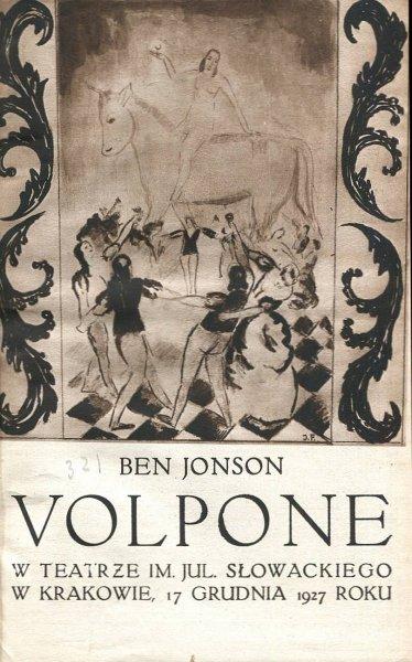 Ben Jonson Volpone w Teatrze im. Jul. Słowackiego w Krakowie, 17 grudnia 1927 roku