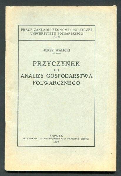 Walicki Jerzy - Przyczynek do analizy gospodarstwa folwarcznego