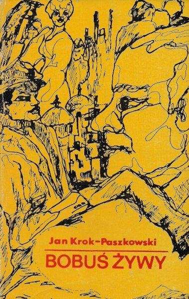 Krok-Paszkowski Jan  - Bobuś żywy.