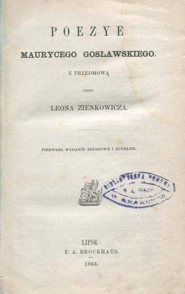 Gosławski Maurycy - Poezye ...
