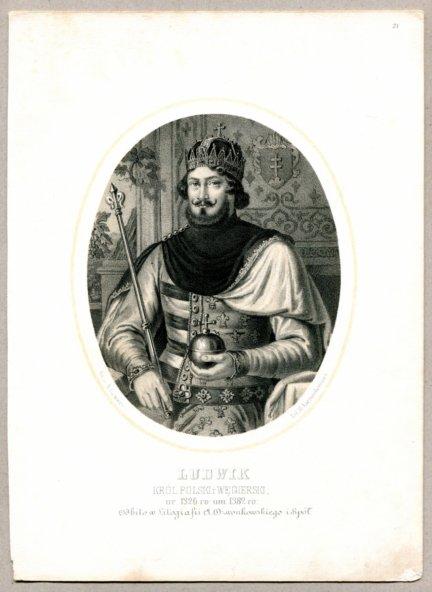Ludwik - Król Polski i Węgierski - litografia [Rys. Aleksander Lesser. Lit. H.Aschenbrenner]