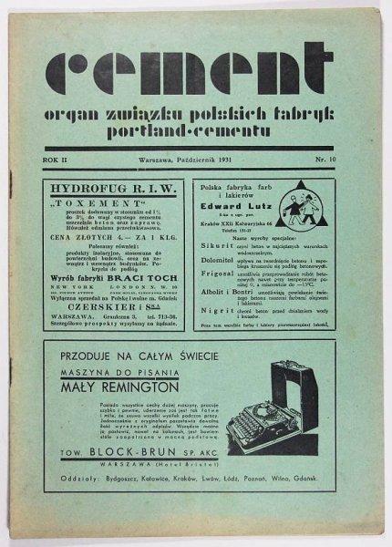 CEMENT. Organ Związku Polskich Fabryk Portland-Cementu. R. 2, nr 10: X 1931.