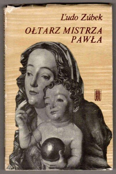 Zubek Ludo - Ołtarz mistrza Pawła.