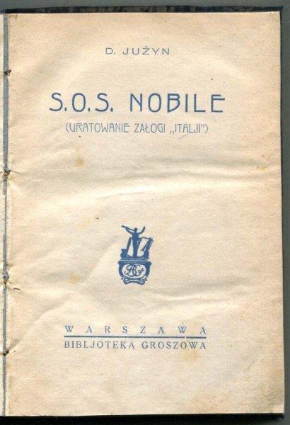 Jużyn D. - S.O.S. Nobile (uratowanie załogi Italji)