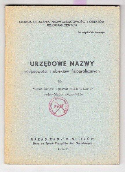 Urzędowe nazwy miejscowości i obiektów fizjograficznych. Z. 80.