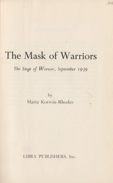 Korwin-Rhodes Marta - The Mask of Warriors.