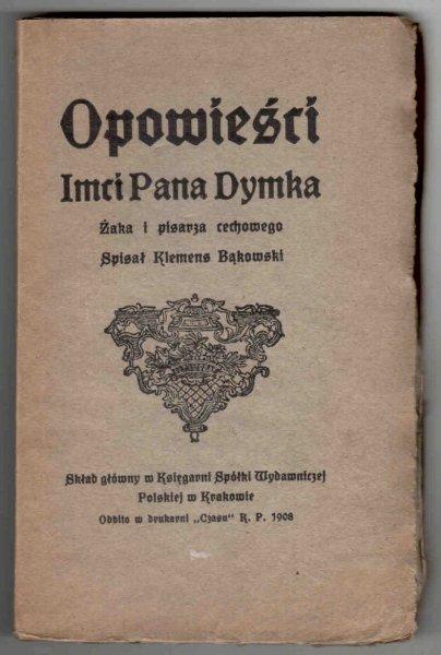 Bąkowski Klemens - Opowieści Imci Pana Dymka, żaka i pisarza cechowego