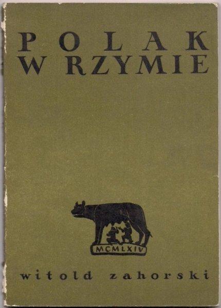 Zahorski Witold - Polak w Rzymie.
