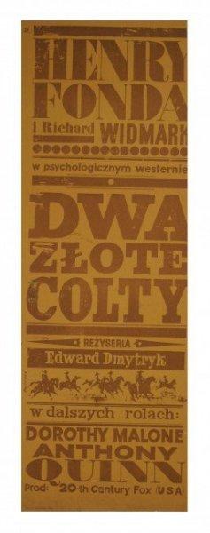 Świerzy Waldemar - DWA złote colty.