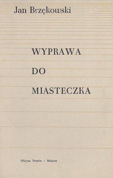 Brzękowski Jan - Wyprawa do miasteczka.