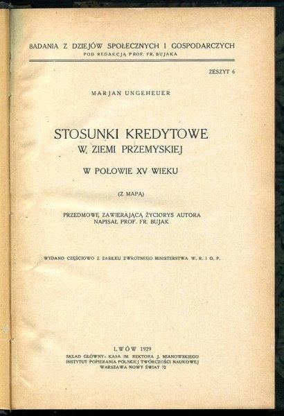 Ungeheuer Marjan - Stosunki kredytowe w Ziemi Przemyskiej w połowie XV w. (Z mapą).
