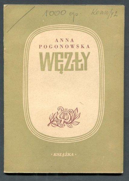 Pogonowska Anna - Węzły.