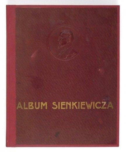 [SIENKIEWICZ Henryk]. Album jubileuszowe Henryka Sienkiewicza. Główniejsze sceny i postacie z powieści i nowel Henryka Sienkiewicza w 21 Illustracyach [...]. Wyd. III