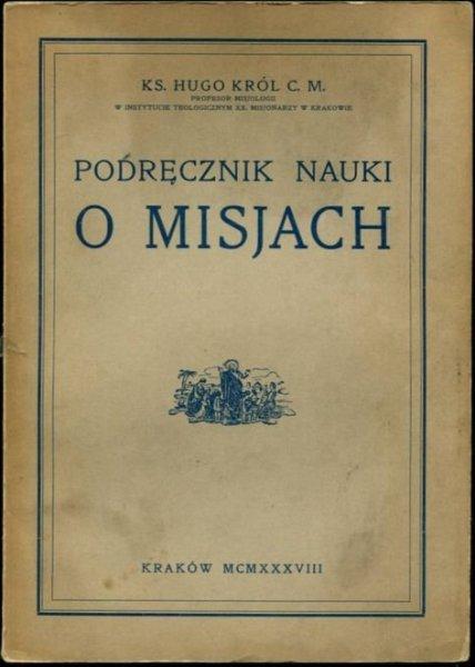 Król Hugo - Podręcznik nauki o misjach.
