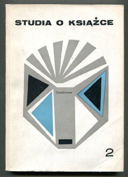 Studia o Książce. [T.] 2: 1971.