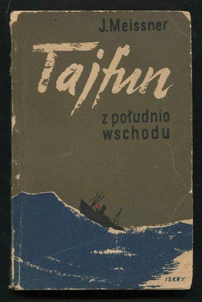 Meiisner Janusz - Tajfun z południo-wschodu.