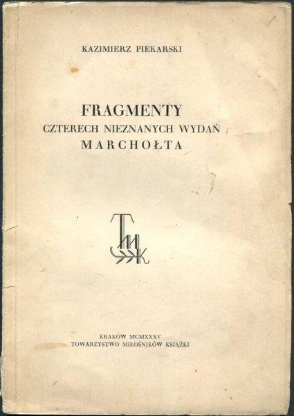 Piekarski Kazimierz - Fragmenty czterch nieznanych wydań Marchołta