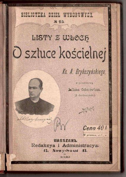 Brykczyński  A. - Listy z Włoch. O sztuce kościelnej. Z przedmową Juliana Ochorowicza.