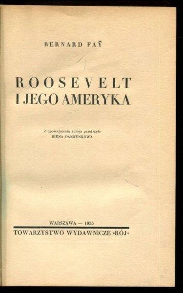 Fay Bernard - Roosevelt i jego Ameryka.