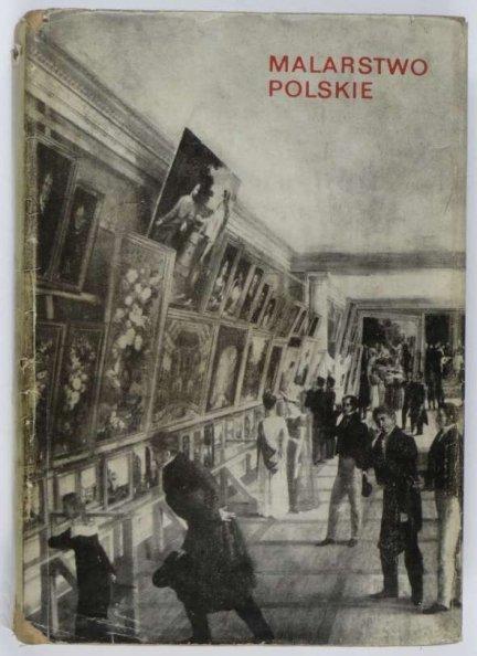 Malarstwo polskie od XVI do początku XX wieku.