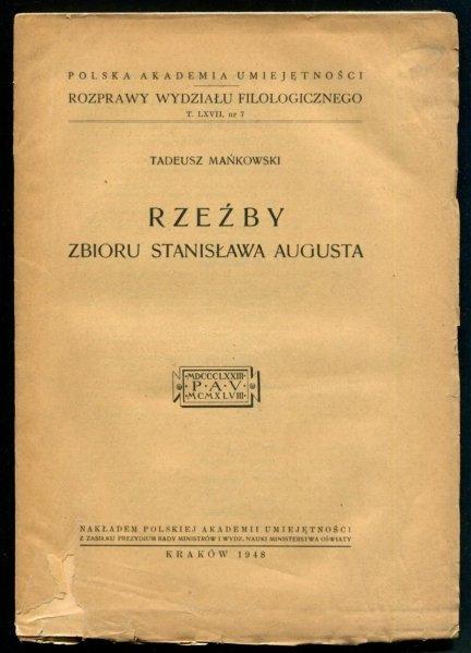 Mańkowski Tadeusz - Rzeźby zbioru Stanisława Augusta.
