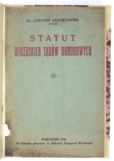 BRZOSTOWSKI Ludomir - Statut oficerskich sądów honorowych.