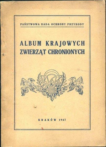 Marchlewski Jan - Album krajowych zwierząt chronionych. Tablice wykonał Karol Łukaszewicz