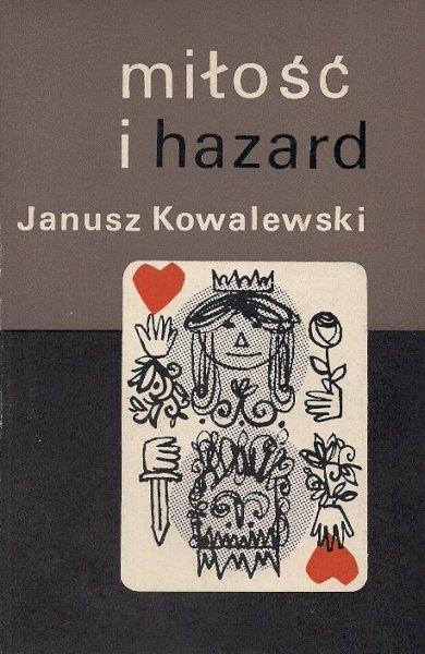 Kowalewski Janusz  - Miłość i hazard. Humoreski-eroteski.
