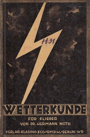 Noth H. - Wetterkunde für Flieger und Freunde der Luftfahrt von ... [...] Zweite vermehrte und verbesserte Auflage. Mit 52 Abbildungen.