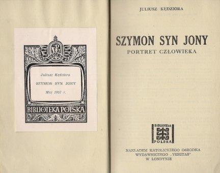 Kedziora Juliusz - Szymon syn Jony. Portret człowieka.