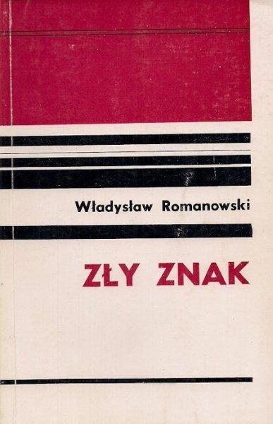 Romanowski Władysław  - Zły znak.