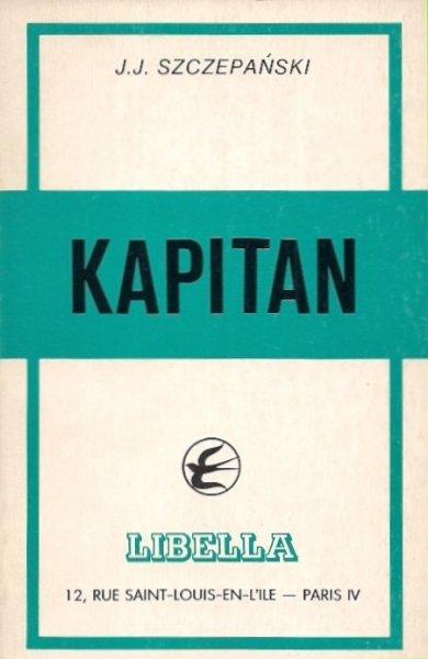 Szczepański J[an] J[ózef] - Kapitan.
