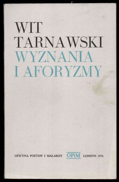 Tarnawski Wit - Wyznania i aforyzmy.