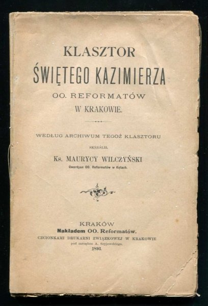 Wilczyński Maurycy - Klasztor świętego Kazimierza oo. Reformatów w Krakowie