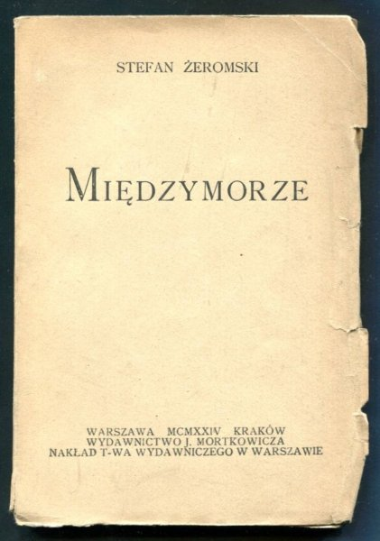 Żeromski Stefan - Międzymorze.