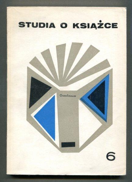 Studia o Książce. [T.] 6: 1976.