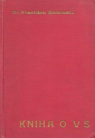 Smotlacha Frantisek - Kniha o vysokoskolskem sportu.