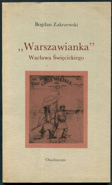 Zakrzewski Bogdan - Warszawianka Wacława Święcickiego.